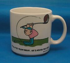 1987 Golf Mug It's All In The Follow Through Not To Mention Your Clubs Mug Cup