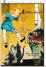 No Flying in the House - PB 1982 - Betty Brock - Harper Trophy Book