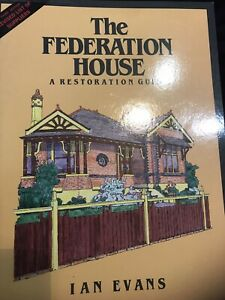 The Federation House A Restoration Guide