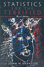 Statistics for the Terrified by Janet Moursund, Gerald D. Kranzler (Paperback, 2
