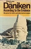 According to the Evidence: My Proof of Man's Extraterrestrial Origins by...