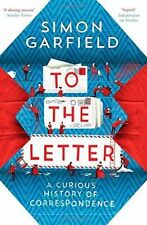 To the Letter: A Curious History of Correspondence-ExLibrary