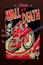 Wall of Death Side Show Repro Metal Aluminium Sign 10 x 15cm Fairground Showman