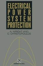 Electrical Power System Protection by A. Wright and C. Christopoulos (2013,...