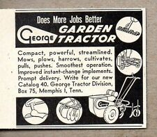 1948 Print Ad George Garden Tractor Made in Memphis,TN