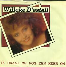 """7"""" Willeke D´Estell/Ik Drai Me Nog Een Keer Om (Koch)"""