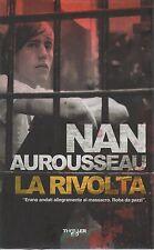 (Nan Aurousseau) La rivolta 2010   E/O