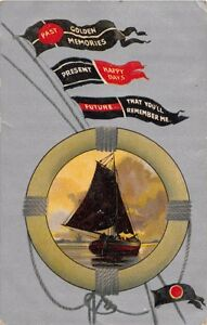 GOLDEN MEMORIES HAPPY DAYS REMEMBER ME GREETING POSTCARD 1910 SAILBOAT LIFE RING