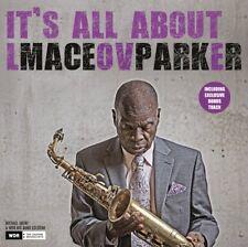 MACEO PARKER - IT'S ALL ABOUT LOVE (180G LP INKL.BONUS TRACK)   VINYL LP NEUF