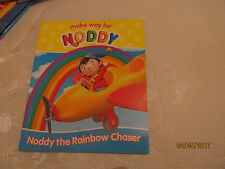MAKE WAY FOR NODDY THE RAINBOW CHASER