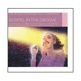 BAYLOR Helen, BAILEY Philip... - Gospel in the groove - CD Album