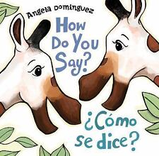 How Do You Say? / Cmo Se Dice? (Spanish Edition)