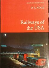 Railways of the USA, Railways of the World Series  #6 by O.S. Nock 1979