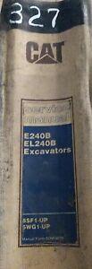 CAT CATERPILLAR E240B EL240B EXCAVATOR SERVICE SHOP REPAIR MANUAL 8SF 5WG