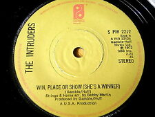 """THE INTRUDERS - WIN, PLACE OR SHOW    7"""" VINYL"""