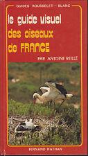A. REILLE  LE GUIDE VISUEL DES OISEAUX DE FRANCE
