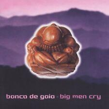BANCO DE GAIA Big Men Cry CD 2005 Factory Sealed! GREAT Album!