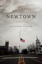 Newtown: An American Tragedy (Thorndike Press Large Print Popular and-ExLibrary