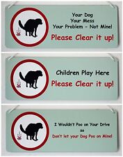 Tidy up that Dog Mess Amusing Metal Signs with a real message