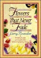 Flowers That Never Fade, Brownlow, Leroy,0915720000, Book, Good
