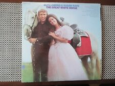 Buck Owens & Susan Raye  The Great White Horse (title cut, Think of Me & 8 more)