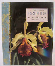 THE FORGOTTEN ORCHIDS OF ALEXANDRE BRU 1992~FIRST AMERICAN EDITION~HC DJ CRIBB