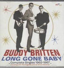 Buddy Britten & The Regents- Long Gone Baby-Complete Singeles 1962-67, CD Neu