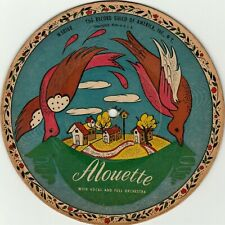 "Children's Picture Disc Record ""Alouette"" Cockels and Mussels 7"" 78RPM circa 40s"