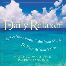 Daily Relaxer: Relax Your Body, Calm Your Mind, and Refresh Your Spirit Fanning