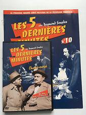 LES 5 DERNIERES MINUTES .. DVD N°10 + FASCICULE ... RAYMOND SOUPLEX