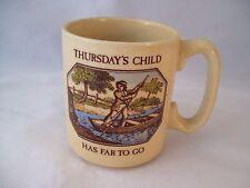 Vintage Pfaltzgraff Stoneware Thursday's Child Has Far To Go Coffee Mug USA