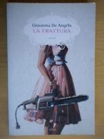 La fratturade angelis giovannaElliot2004scattibenevento campania come nuovo