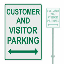 """CUSTOMER AND VISITOR PARKING HEAVY DUTY ALUMINUM SIGN 10"""" x 15"""""""