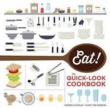 Eat! the Quick-Look Cookbook, Show Me Team, Scolik, Gabriela, New Book
