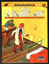 ROULETABILLE ¤ LE MYSTERE DE LA CHAMBRE JAUNE ¤ LEFRANCQ LE MASQUE PRESENTE n°10