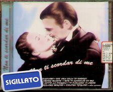 """COMPILATION  """" NON TI SCORDAR DI ME """" CD SIGILLATO  8023561003329"""