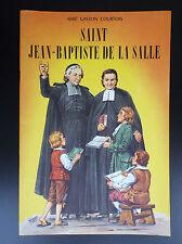 Belles histoires et belles vies Saint Jean Baptiste de la Salle Rigot ETAT NEUF