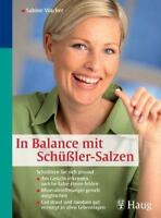 In Balance mit Schüßler-Salzen: Schüßlern Sie sich gesund - Am Gesicht erken //3