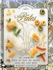 Les PÂTES par Jill NORMAN + NOUILLE + BLÉ + FARINE = Jardin des Délices LAFFONT