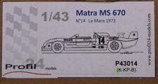 Perfil 24 models 1/43 matra MS 670 modelo p43014 nº 14 le mans 1973 nuevo