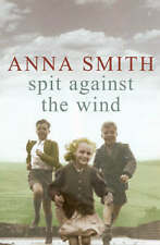 """VERY GOOD"" Spit Against the Wind, Smith, Anna, Book"