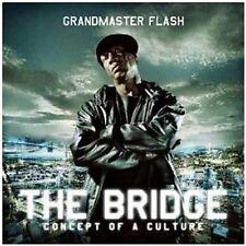 Grandmaster Flash The Bridge. Concept Of A Culture CD NEW 2009