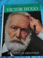 The life and times of Victor Hugo. Vintage Hamlyn Book 1969.