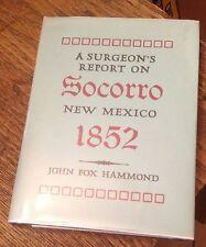 A Surgeon's Report on SOCORRO NEW MEXICO 1852 Hammond LTD Free US Shipping RARE