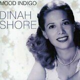 SHORE Dinah - Mood indigo - CD Album