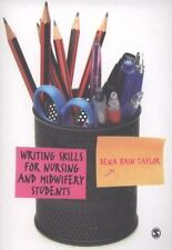 Writing Skills for Nursing and Midwifery Students by Taylor, Dena Bain