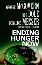 Ending Hunger Now: A Challenge to Persons of Faith (Paperback or Softback)