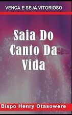 Saia Do Canto Da Vida by Bispo Henry Otasowere (2014, Paperback, Large Type)