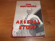 Book. Football. Tom Whittaker's Arsenal Story. 1st 1957 HB. Free UK P&P.