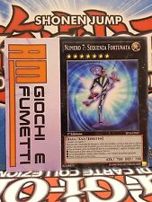 NUMERO 7 SEQUENZA FORTUNATA  in ITALIANO YUGIOH COMUNE originale mint